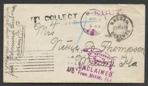 1915 Nassau to Miami FL Stampless Postage Due T Collect Return to Writer Usage!