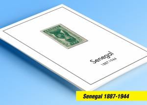 COLOR PRINTED SENEGAL 1887-1944 STAMP ALBUM PAGES (19 illustrated pages)