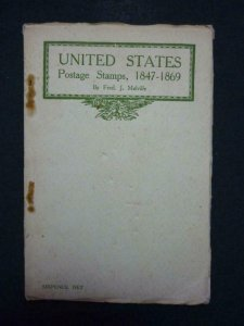 UNITED STATES POSTAGE STAMPS 1847-1869 by FRED J MELVILLE