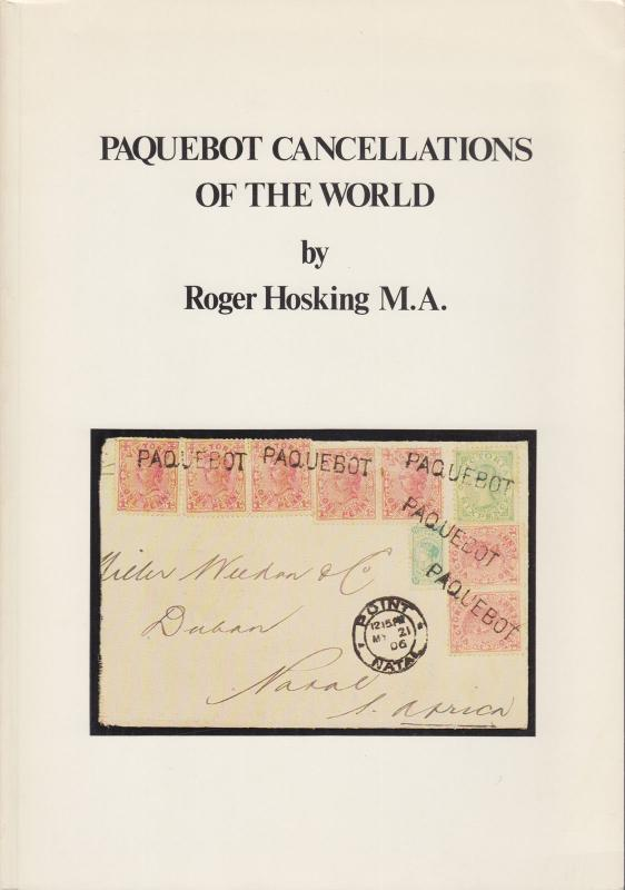 Paquebot Cancellations of the World, by Roger Hosking.  NEW