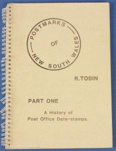 AUSTRALIA - NSW Pmks Part I 'A History of PO Datestamps by R Tobin.
