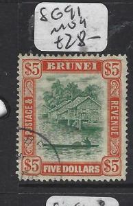 BRUNEI  (PP0905B) $5   RIVER SG 91   VFU