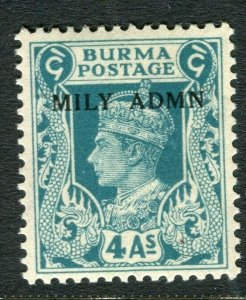 BURMA; 1945 early GVI MILY ADMIN issue fine Mint hinged 4a. value