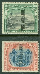 NORTH BORNEO : 1897-99. Stanley Gibbons #D23, 25 Very Fine, Mint OGHR. Cat £165.