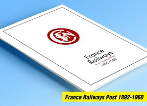 COLOR PRINTED FRANCE RAILWAYS POST 1892-1960 STAMP ALBUM PAGES (33 ill. pages)