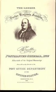 The Ledger of Doctor Benjamin Franklin, Postmaster Genera...