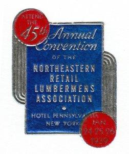 POSTER STAMP 45TH NORTHEASTERN RETAIL LUMBERMENS ASSOCIATION CONVENTION 1939