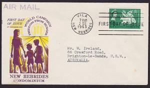 NEW HEBRIDES 1963 Freedom From Hunger commem FDC...........3448