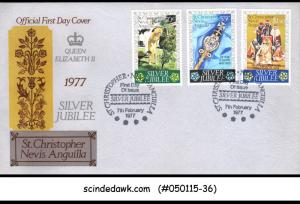 ST. CHRISTOPHER NEVIS ANGUILLA - 1977 QEII SILVER JUBILEE - 3V - FDC