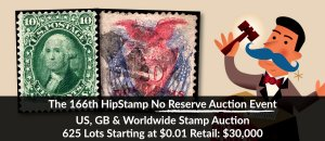 The 166th HipStamp No Reserve Auction Event