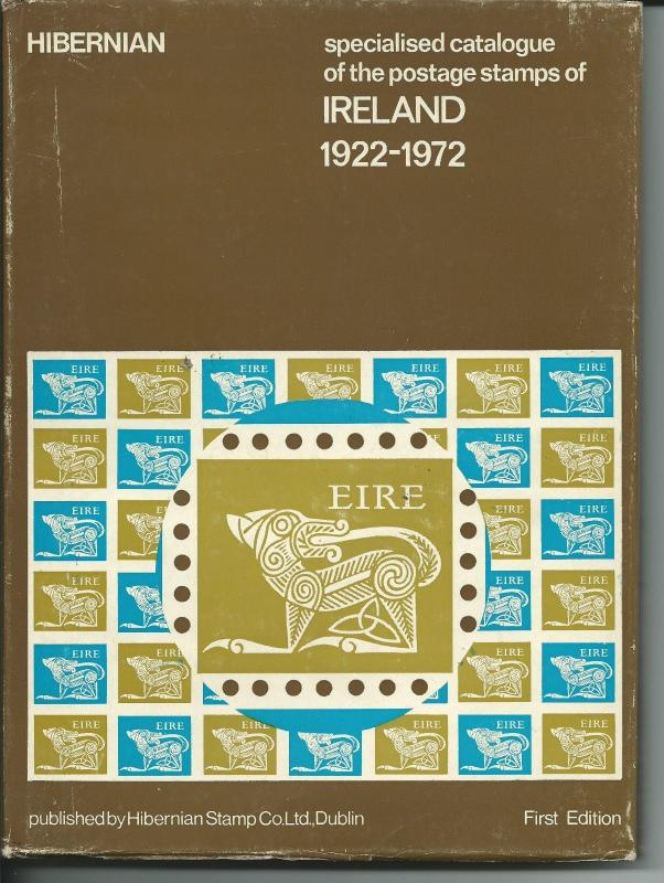 Specialised Catalogue of the postage stamps of Ireland 1922-1972