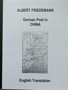 CHINA -  German Colonies Friedemann Stamps Postmarks English Translation