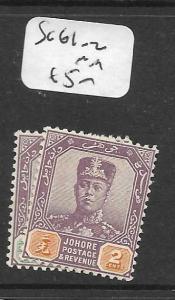 MALAYA   JOHORE  (P1107B)  1C-2C   SG  61-2       MOG