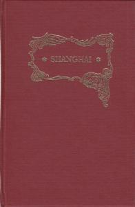 Shanghai, by W.B. Thornhill, Hardcover, New
