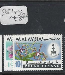 MALAYA PENANG  (P0502B)  ORCHID  1C,  10C   SG 73-4   MOG
