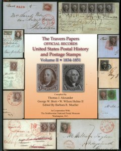 The Travers Papers Official Records U.S. Postal records & Stamps Vol 2 1834-1851