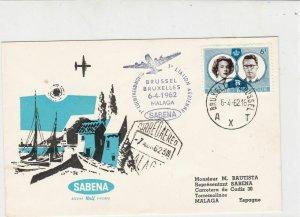 Belgium !962  Plane Brussel Sabena Malaga Cancel Town Pic Stamp Cover  ref 22750