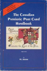 Canadian Patriotic Post Card Handbook, by W.L. Gutzman, used.