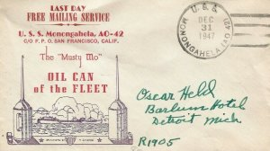LAST DAY OF SOLDIERS FREE FRANKING PRIVILEGE 1947 - USS MONGAHELA (AO-42)