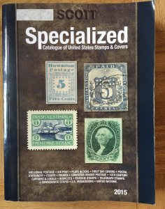 2015 Scott Specialized Catalogue of US Stamps and Covers