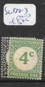 MALAYA STRAITS SETTLEMENTS (P0802B) POSTAGE DUE SG D2-3  MOG