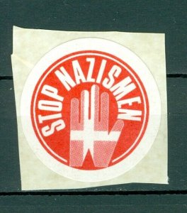 Denmark. Poster Stamp,Sticker. 1990is. Stop Nazism. Hand,Flag. On Paper