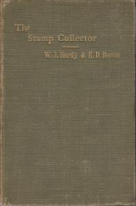 The Stamp Collector, by W.J. Hardy & E.D. Bacon. Hardcover, used.