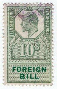 (I.B) Edward VII Revenue : Foreign Bill 10/-