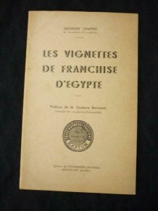 LES VIGNETTES DE FRANCHISE D'EGYPTE by GEORGES CHAPIER