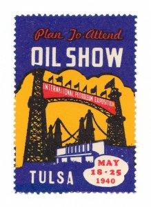 POSTER STAMP TULSA OIL SHOW 1940 MNH-OG
