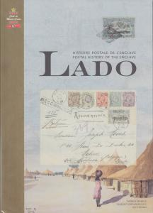 Postal History of the Enclave Lado, by Patrick Maselis. NEW. Belgian Congo