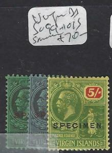 VIRGIN ISLANDS   (P3103B)   KGV  1/-, 2/6, 5/-  SG 99-101S SPECIMEN   MOG