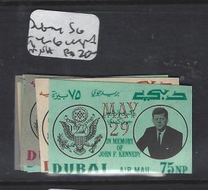 DUBAI    (P0502BB)  KENNEDY IMPERF SG 94-6   MNH