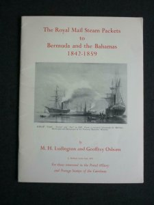 THE ROYAL MAIL STEAM PACKETS TO BERMUDA AND THE BAHAMAS by LUDINGTON & OSBORN
