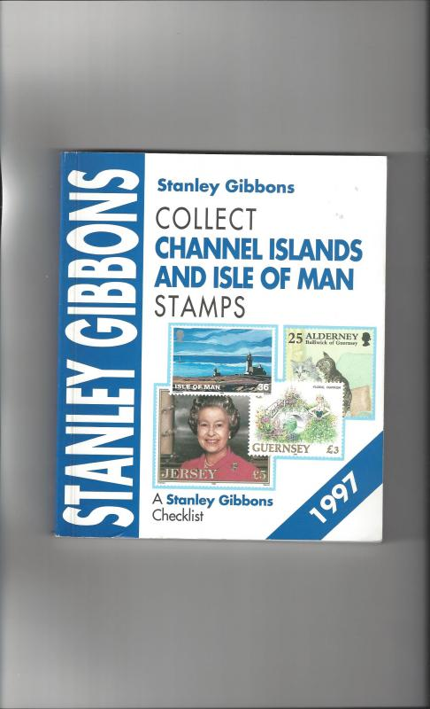 Collect Channel Islands and Isle of Man Stamps, Stanley Gibbons 1997