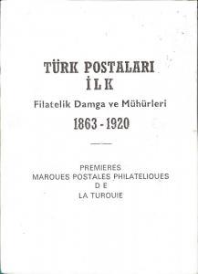 Turk Postalari Ilk Filatelik Damga ve Muhurleri,