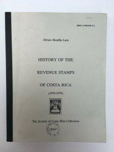 History of the Revenue Stamps of Costa Rica 1870-1970. 1996 Bonilla Lara