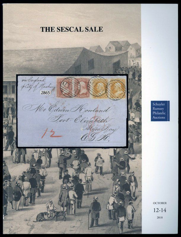 Auction Catalog: Schuyler Rumsey Sale 81: The SESCAL Sale. Oct. 12-14, 2018