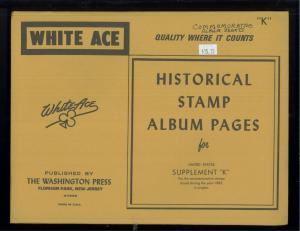 1982 White Ace United States Commemorative Singles Stamp Album Supplements K