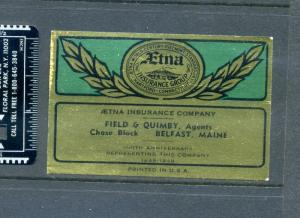 1849-1949 100 ANNIVERSARY AETNA STAMP/STICKER FIELD & QUIMBY BELFAST MAINE L879