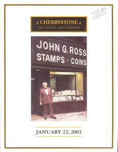 Cherrystone:    The John G. Ross Philatelic Stock, Cherry...