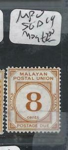 MALAYA MPU  (PP0906B)  POSTAGE DUE  SG D19  MOG