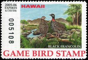 HAWAII #10A 2005 STATE DUCK STAMP GAME BIRD BLACK FRANCOLIN by Joy Keown