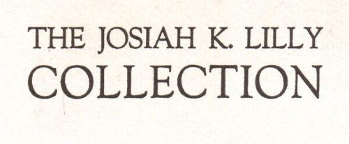 The Josiah K. Lilly Collection, 10 auctions 1967-1969.  A legendary collection