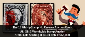 The 185th HipStamp No Reserve Auction Event