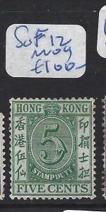 HONG KONG   (PP0110B) POSTAL FISCAL SG F12  MOG