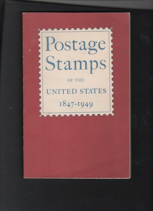 POSTAGE STAMPS of THE UNITED STATES 1847-1949 176 pages 160 0518