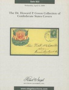Dr. Howard Green, Confederate Covers, Robert A. Siegel, Sale 822, April 12, 2000