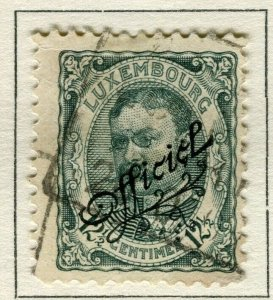 LUXEMBOURG; 1908 early Duke William OFFICIAL Optd issue fine used 12.5c.
