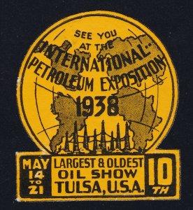 POSTER STAMP INTL PETROLEUM EXPOSITION - OIL SHOW TULSA OK 1938 MNH-OG